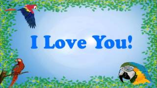 Teach your Parrot to say I Love You!