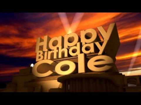Happy Birthday Cole Youtube