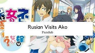 {Fandub} Rusian visits Ako   Netoge No Yome -MamaMemo