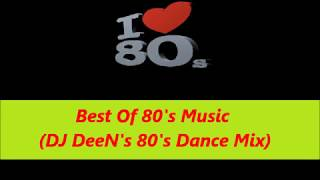 Best Of 80s Dance Music (DJ DeeN
