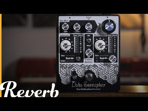 EarthQuaker Devices Data Corrupter Modulated Monophonic Harmonizer | Reverb Demo Video