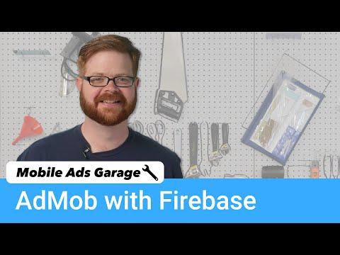 AdMob with Firebase - Mobile Ads Garage #6