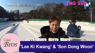 "Lee Ki Kwang & Son Dong Woon Celeb Bros EP3. ""What about my age?"""