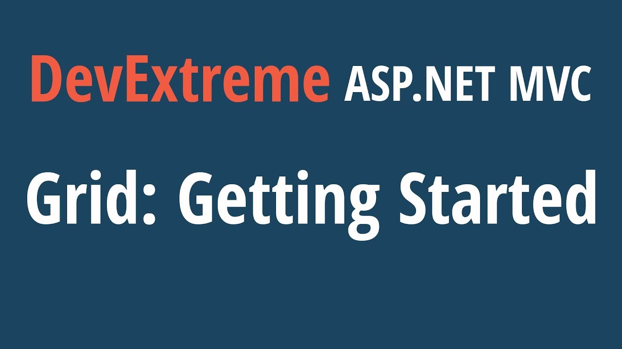 DevExtreme ASP NET MVC Grid: Getting Started