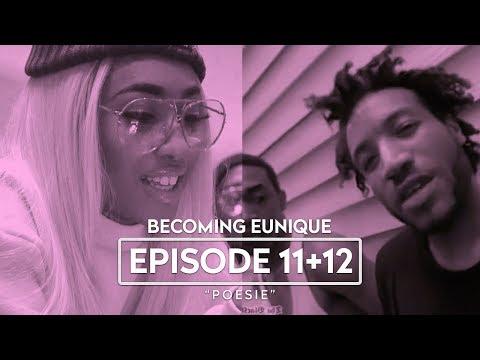 """Becoming Eunique ► EPISODEN 11 + 12 ◄ """"Poesie"""""""