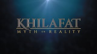 Khilafat : Myth or Reality | English Special Programme
