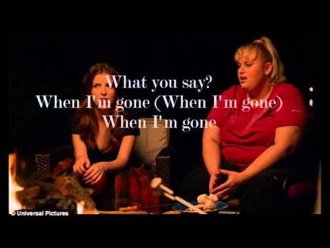 Cups (When I'm Gone) by Pitch Perfect 2  (lyrics)