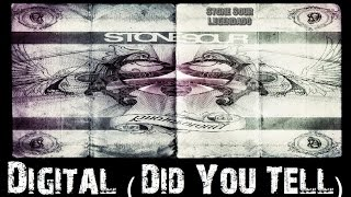 Stone Sour - Digital (Did You Tell) - (Tradução)