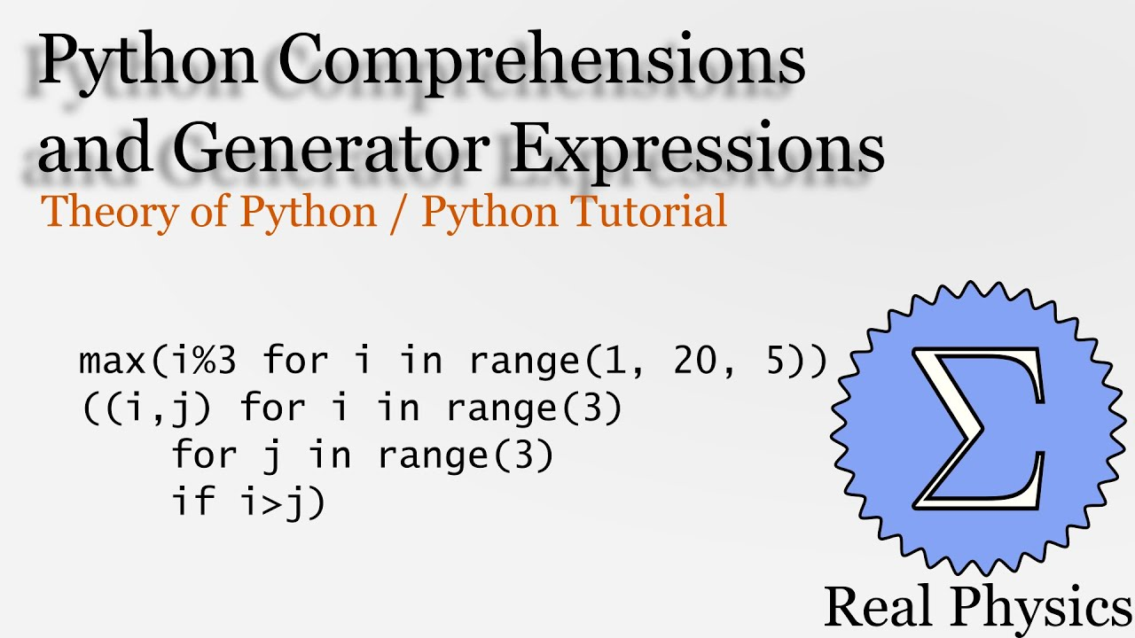 Python Comprehensions and Generator Expressions (Theory of Python) (Python  Tutorial)