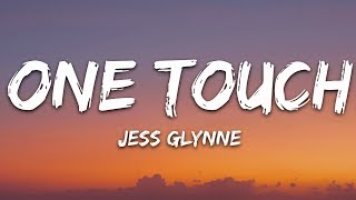 Jess Glynne, Jax Jones - One Touch (Lyrics) Video