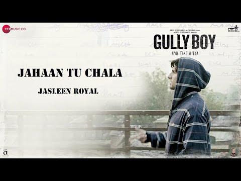 Jahaan Tu Chala | Jasleen Royal | Ranveer Singh | Alia Bhatt