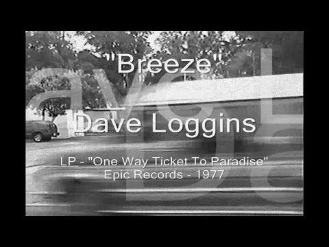 "Dave Loggins - ""Breeze"""