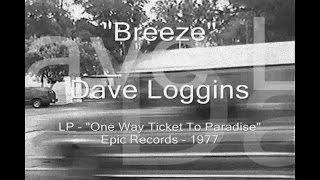 "Dave Loggins - ""Breeze"""