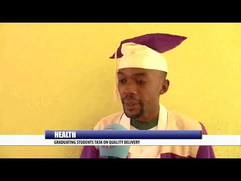 HEALTH: GRADUANTS TASK ON QUALITY DELIVERY