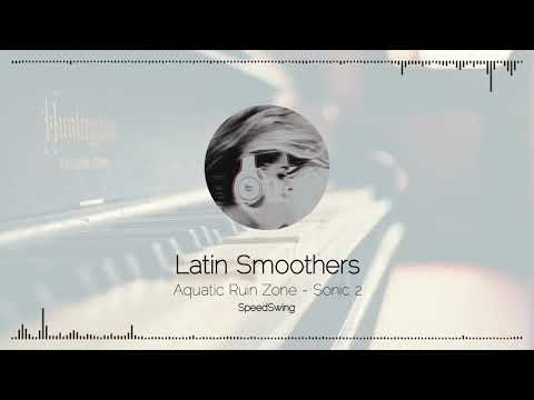 10. Latin Smoothers | Aquatic Ruin Zone - SpeedSwing