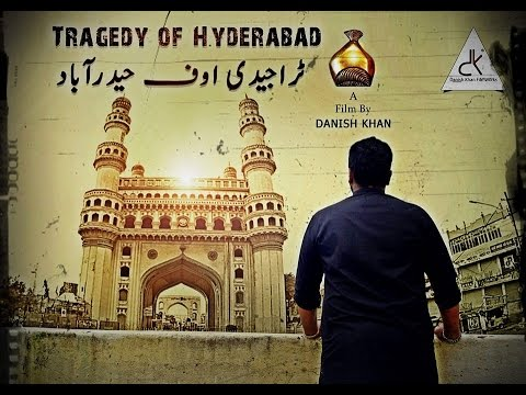 TRAGEDY OF HYDERABAD | Award Winning Film by Danish Khan | Real Truth of Indian History