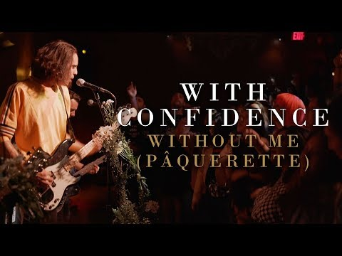"""With Confidence Releases """"Without Me (Pâquerette)"""" Video"""