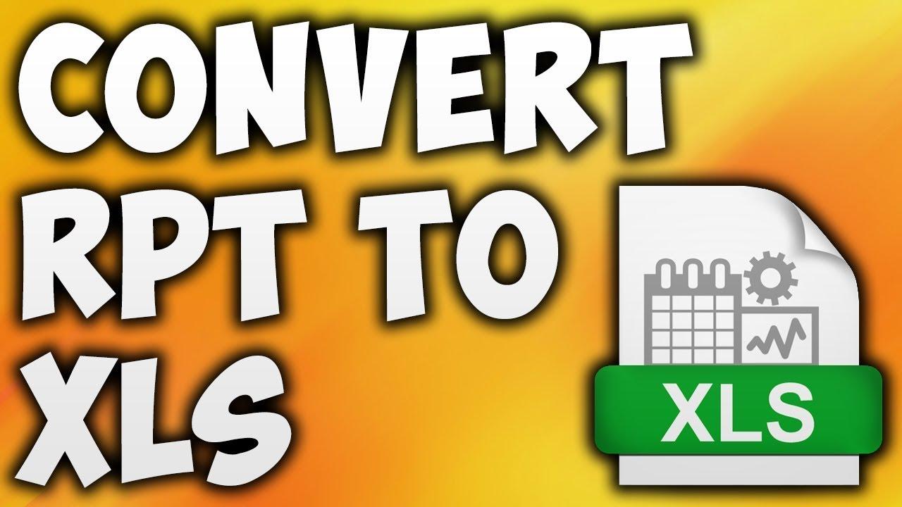 How To Convert RPT To XLS Online - Best RPT To Excel Converter [BEGINNER'S  TUTORIAL]