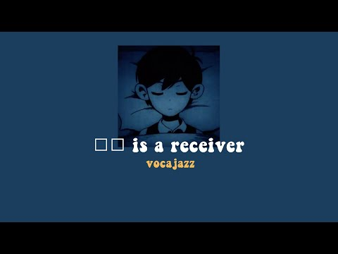 [THAISUB] □□ is a receiver — VOCAJAZZ ft. Hatsune Miku