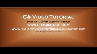 جزء 42 C# تعليمي مخصص الاستثناءات في C#
