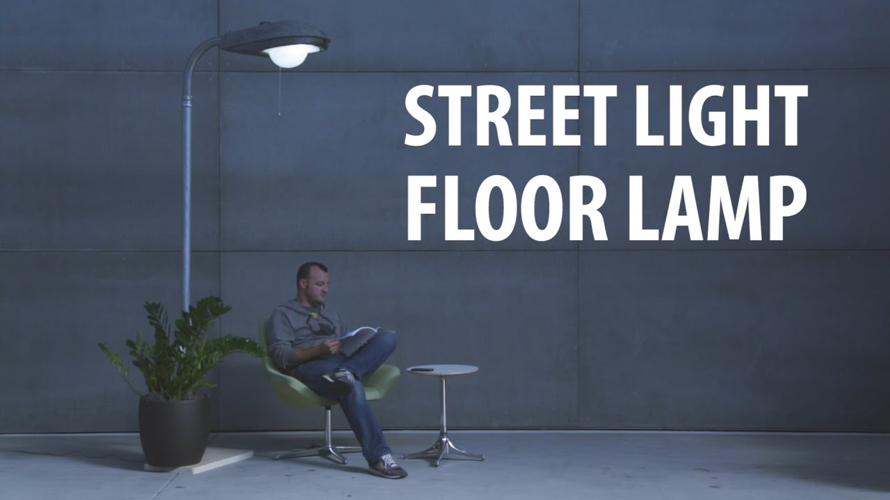 Street Light Floor Lamp Youtube