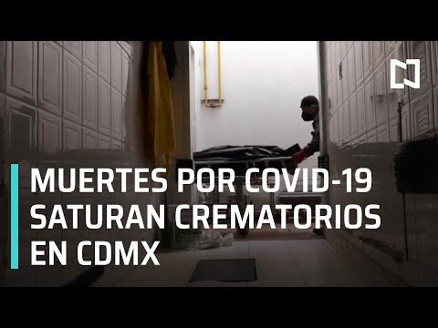 Saturan crematorios en CDMX por muertes por Covid-19 - En Punto