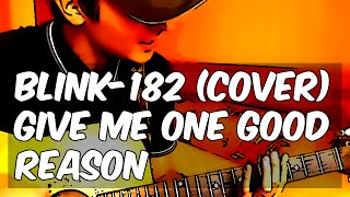 "Blink-182 ""Give Me One Good Reason"" live cover by Centurion"