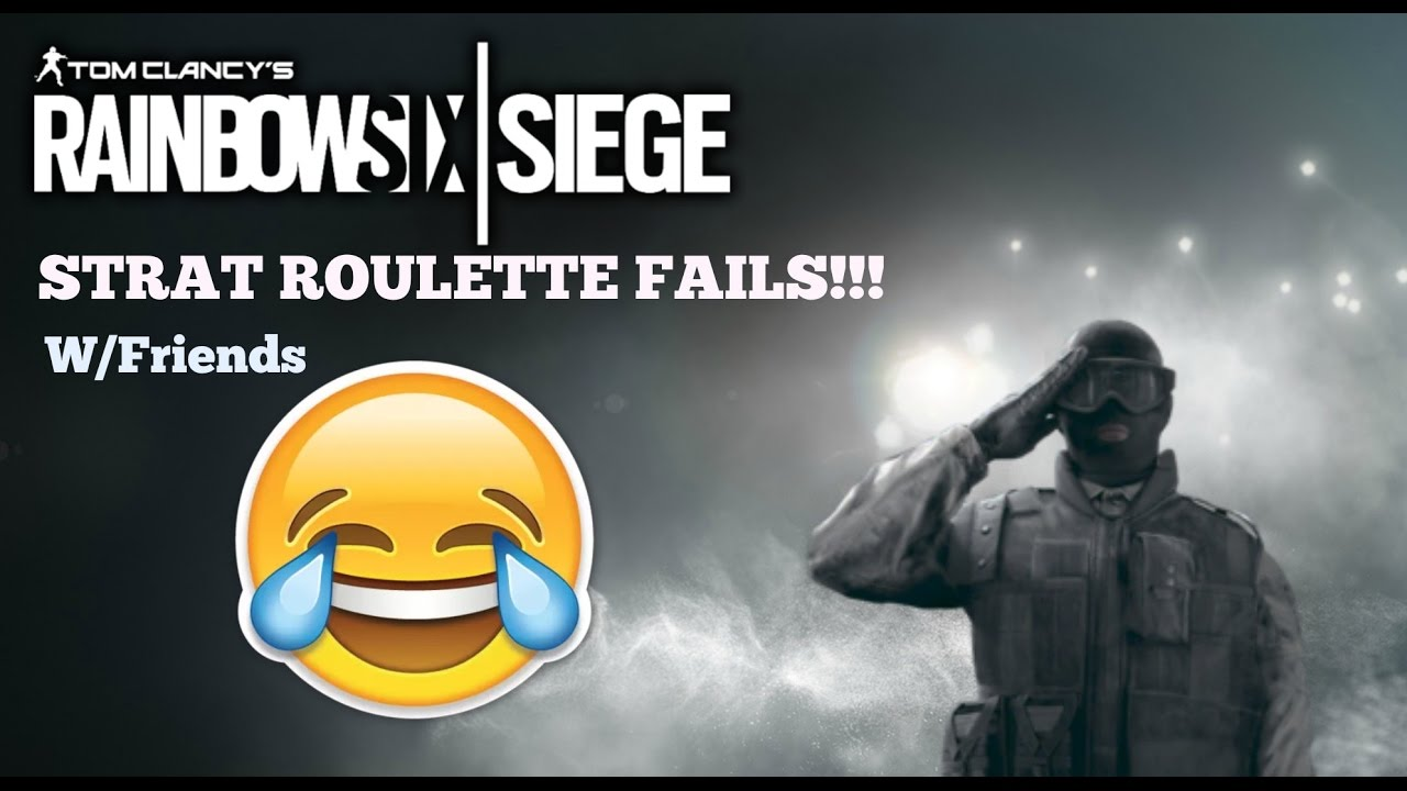 strat roulette fail 39 s funny moments w friends rainbow six siege youtube. Black Bedroom Furniture Sets. Home Design Ideas