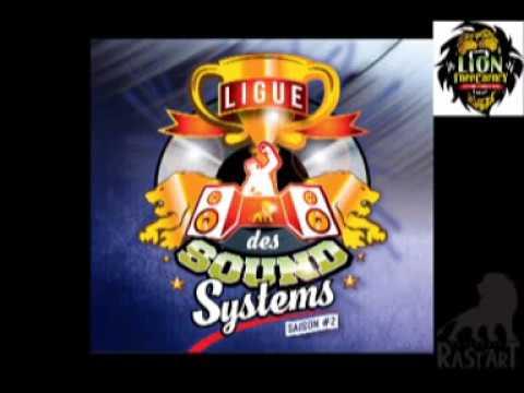 Rumors Riddim by Lion FreeCaency @Ligue des Sound Systems 2017