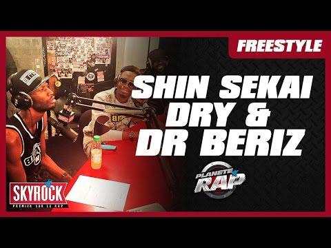 Dry, The Shin Sekaï & Dr. Beriz en freestyle #PlanèteRap