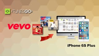 [Vevo Music to iPhone 6S Plus]: How to Download Mp3, Music from Vevo to iPhone 6S Plus