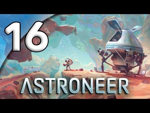 Astroneer - 16. Hunt for Resin - Let's Play Astroneer Gameplay