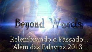 Além das Palavras (Beyond Words) - 4º Longa-Metragem 2013.