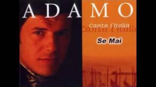 Video Adamo Se Mai download MP3, 3GP, MP4, WEBM, AVI, FLV Agustus 2018