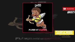 Davido - Flora My Flawa (OFFICIAL AUDIO 2018)