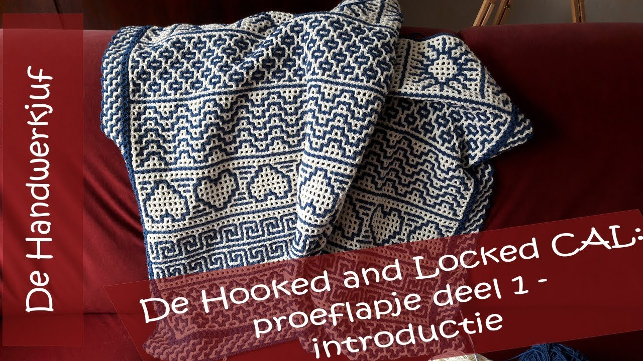 Hooked And Locked Crochet Along Proeflapje Deel 1 Introductie