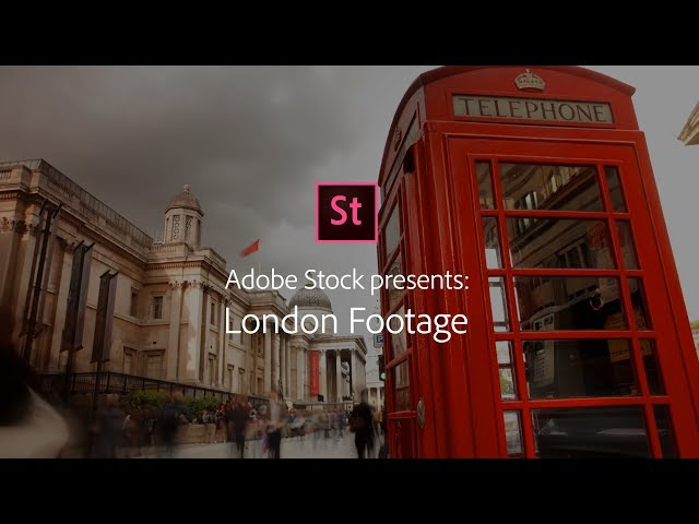 London - Stock Footage from Adobe Stock | Adobe Creative Cloud