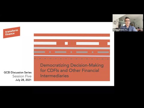 Democratizing Decision-Making for CDFIs and Other Financial Intermediaries