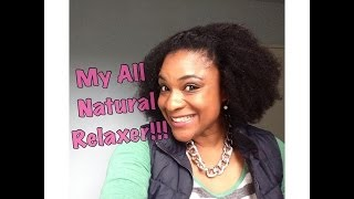 My All Natural Relaxer