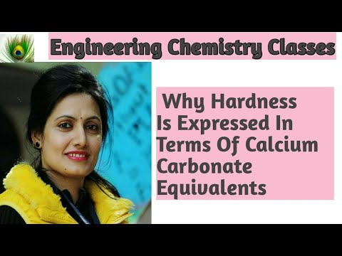 Why Hardness Is Expressed In Terms Of Calcium Carbonate Equivalents(Lecture-3)