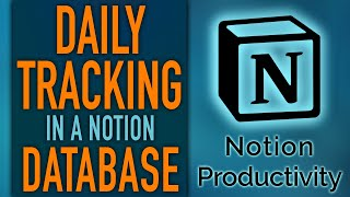Daily Data Tracking In A Notion Database