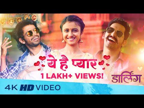 Ye Hai Pyar   Marathi Film DARLING   Chinar - Mahesh   Prathamesh, Ritika, Nikkhhil, Sameer A. Patil