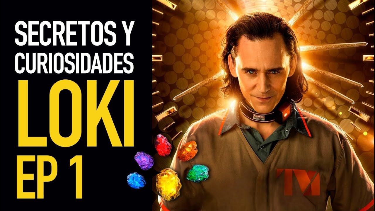 Loki Ep 1 I Secretos y curiosidades