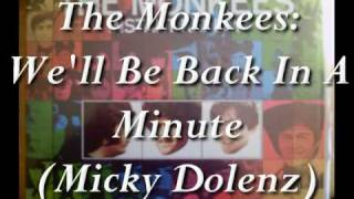 Watch Monkees Well Be Back In A Minute video