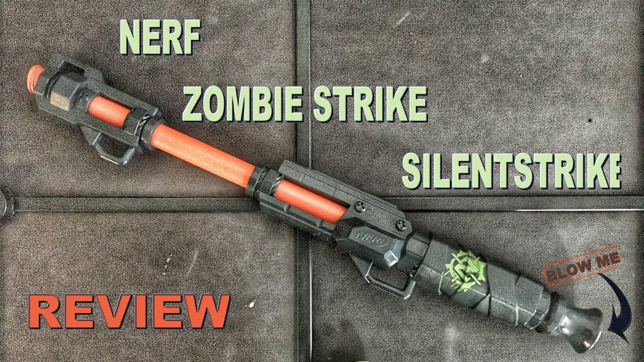 Nerf Zombie Strike Silentstrike Review Nerf Blowgun Review Unboxing Air Strike Firing Test