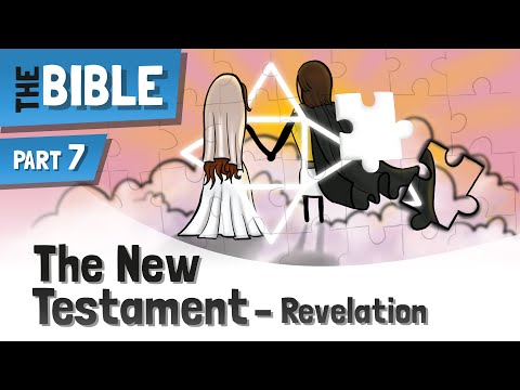 The New Testament Of The Bible - A Short Overview Ep7