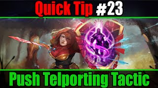 Quick Tip/Trick #23 - Push Teleporting Tactic