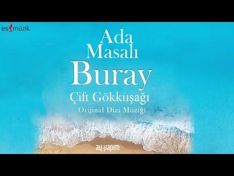 Buray - Çift Gökkuşağı (Official Lyric Video) | Ada Masalı Orijinal Dizi Müziği © 2021 indir