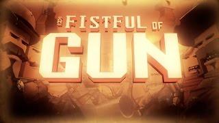 A Fistful of Gun - The Posse Trailer