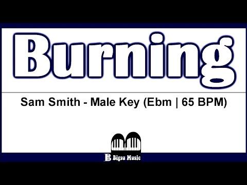 Sam Smith - Burning (Lyrics | Karaoke)